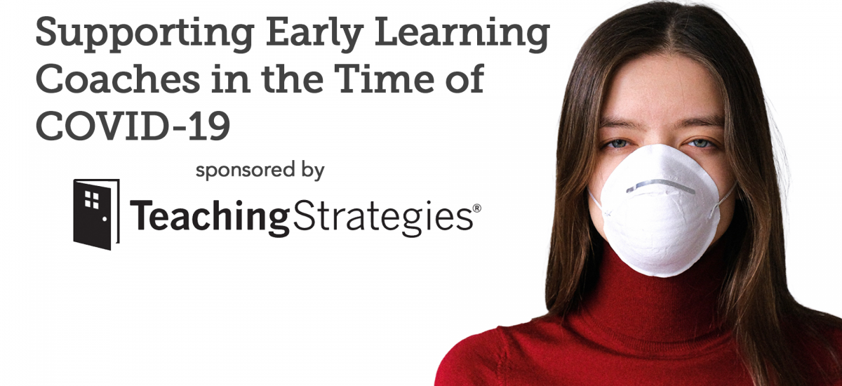 FREE Event: Supporting Early Learning Coaches in the Time of COVID-19
